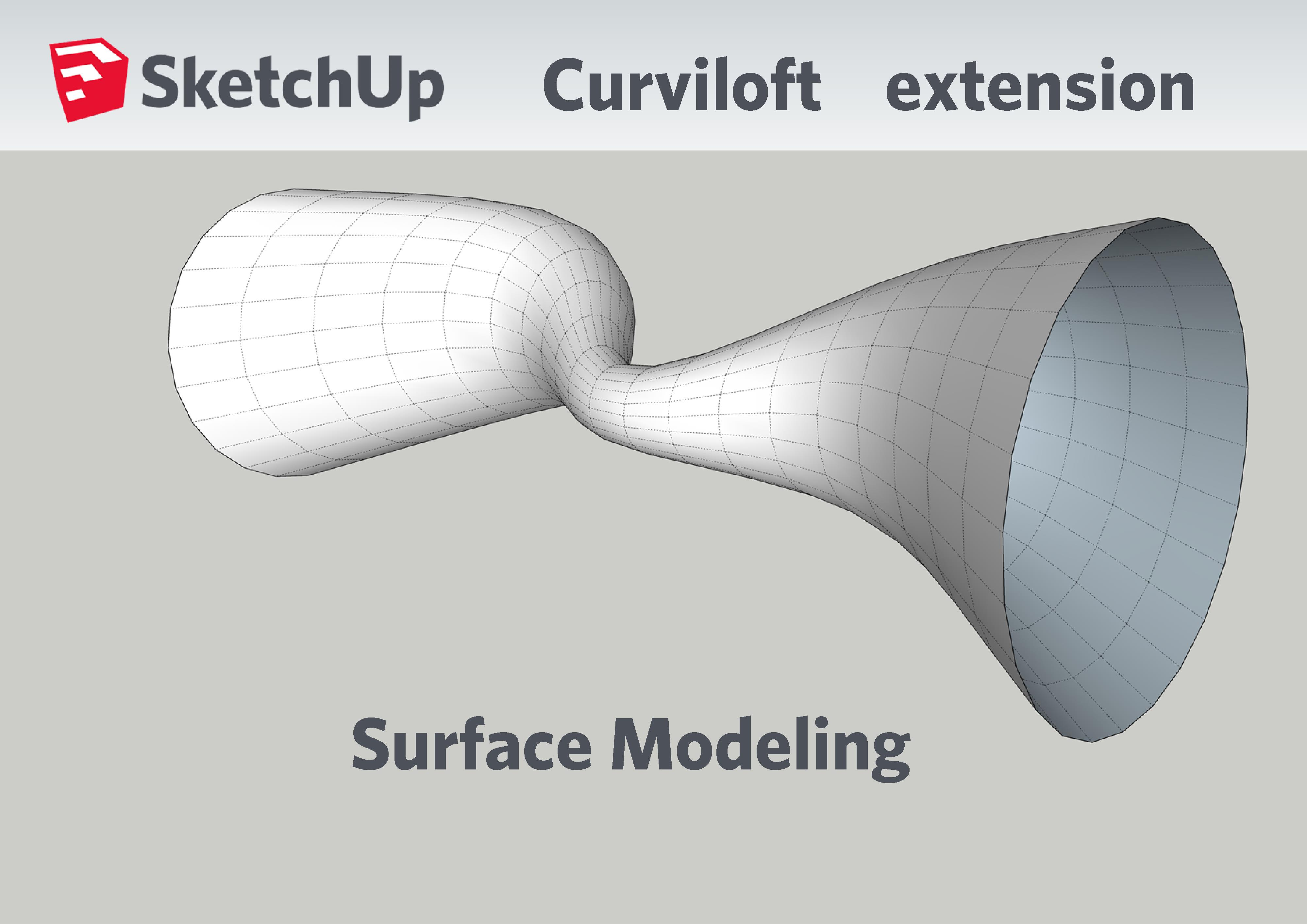Curviloft Extension for SketchUp